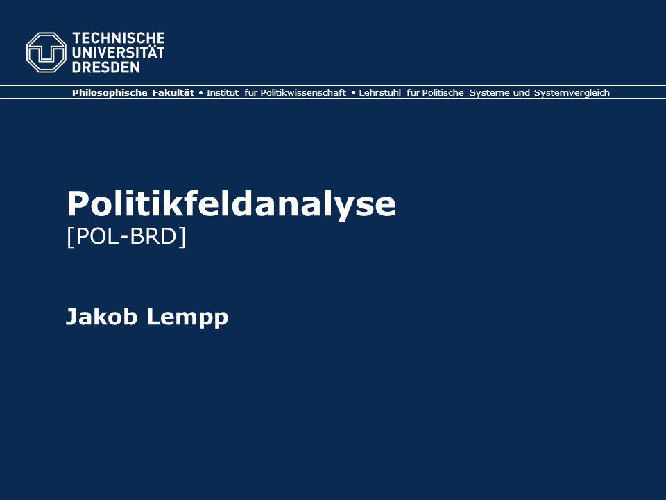 Politikfeldanalyse [POL-BRD] Jakob Lempp